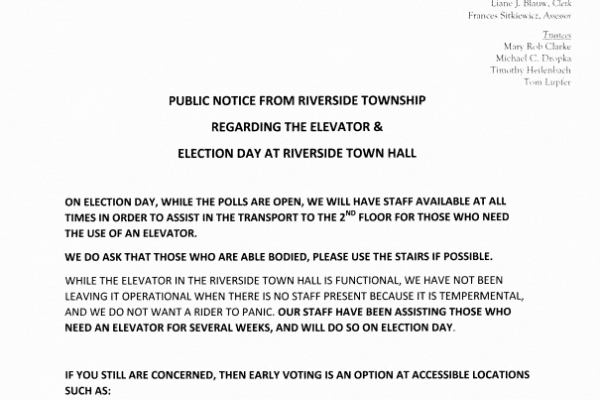 Public Notice from Riverside Township regarding the Elevator & Election Day at Riverside Town Hall